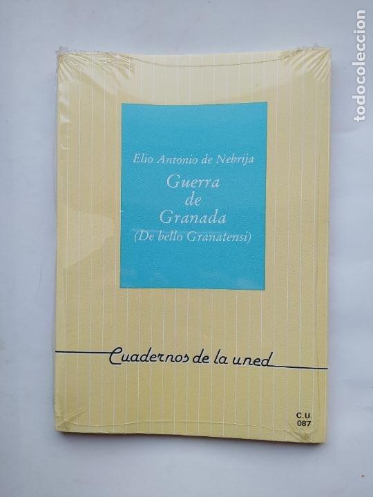 GUERRA DE GRANADA (DE BELLO GRANATENSI).- ELIO ANTONIO DE LEBRIJA. CUADERNOS UNED. NUEVO. TDK538 (Libros de Segunda Mano (posteriores a 1936) - Literatura - Narrativa - Otros)