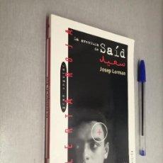 Libros de segunda mano: LA AVENTURA DE SAÍD / JOSEP LORMAN / GRAN ANGULAR - SM 2002. Lote 221709778