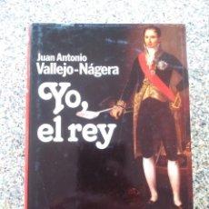 Libros de segunda mano: YO, EL REY -- JUAN ANTONIO VALLEJO -- PLANETA 1985 --. Lote 221711350
