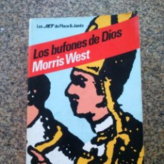 Libros de segunda mano: LOS BUFONES DE DIOS -- MORRIS WEST -- PLAZA & JANES 1983 --. Lote 221712026