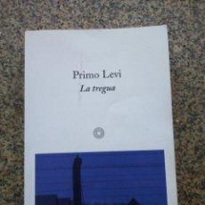 Libros de segunda mano: LA TREGUA -- PRIMO LEVI -- 2005 --. Lote 221715161