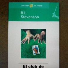 Libros de segunda mano: EL CLUB DE LOS SUICIDAS (R. L. STEVENSON) EL MUNDO LAS NOVELAS DEL VERANO. Lote 221722855