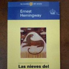 Libros de segunda mano: LAS NIEVES DEL KILIMANJARO (ERNEST HEMINGWAY) EL MUNDO LAS NOVELAS DEL VERANO. Lote 221723185