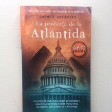Libros de segunda mano: LA PROFECÍA DE LA ATLÁNTIDA. Lote 221739748