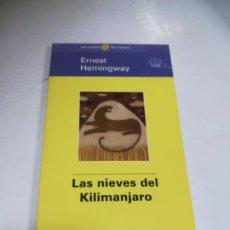 Libros de segunda mano: LAS NOVELAS DEL VERANO. ERNEST HEMINGWAY. LAS NIEVES DEL KILIMANJARO. EL MUNDO. Lote 221741923