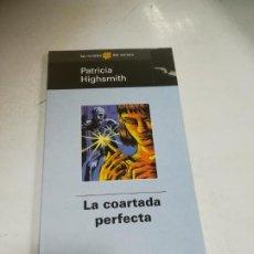 Libros de segunda mano: LAS NOVELAS DEL VERANO. PATRICIA HIGHSMITH. LA COARTADA PERFECTA. EL MUNDO. Lote 221741956