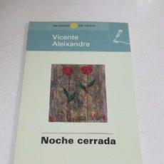 Libros de segunda mano: LAS POESIAS DEL VERANO. VICENTE ALEIXANDRE. NOCHE CERRADA. EL MUNDO. Lote 221742075