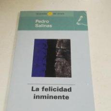 Libros de segunda mano: LAS POESÍAS DEL VERANO. PEDRO SALINAS. LA FELICIDAD INMINENTE. EL MUNDO. Lote 221742212