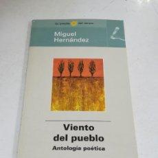 Libros de segunda mano: LAS POESÍAS DEL VERANO. MIGUEL HERNANDEZ. VIENTO DEL PUEBLO. ANTOLOGIA POETICA. EL MUNDO. Lote 221742273