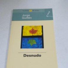 Libros de segunda mano: LAS POESÍAS DEL VERANO. JORGE GUILLÉN. DESNUDO. EL MUNDO. Lote 221742390