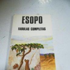 Libros de segunda mano: ESOPO. FABULAS COMPLETAS. 1984. EDICIONES BUSMA. 144 PAGINAS. Lote 221742427