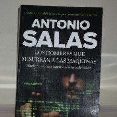 Libros de segunda mano: LOS HOMBRES QUE SUSURRAN A LAS MÁQUINAS. Lote 221742436
