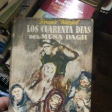 Libros de segunda mano: LOS CUARENTA DÍAS DEL MUSA DADH, FRANZ WERFEL. L.11649-1591. Lote 221804452