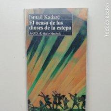 Libros de segunda mano: EL OCASO DE LOS DIOSES DE LA ESTEPA. Lote 221804915