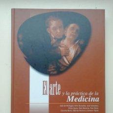 Libros de segunda mano: EL ARTE Y LA PRÁCTICA DE LA MEDICINA. Lote 221804973