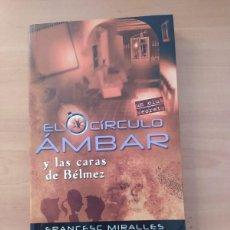 Libros de segunda mano: EL CÍRCULO ÁMBAR. Lote 221851883