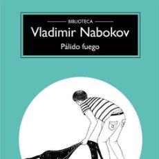 Libros de segunda mano: PÁLIDO FUEGO. - NABOKOV, VLADIMIR.. Lote 221860023