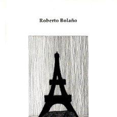 Libros de segunda mano: LA SENDA DE LOS ELEFANTES (ROBERTO BOLAÑO 1993) PRIMERA EDICIÓN . MUY RARA. SIN USAR. Lote 212407291