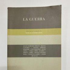Libros de segunda mano: LA GUERRA. EDITADO POR NICOLAS SANCHEZ DURÁ. COLECCION FILOSOFÍAS. VALENCIA, 2006. PAGS: 265. Lote 221870898