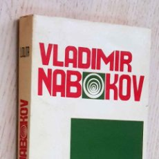 Libros de segunda mano: LOLITA (EDICIÓN DE 1970) - NABOKOV, VLADIMIR. Lote 221910931