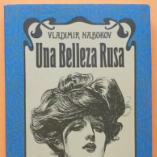Libros de segunda mano: UNA BELLEZA RUSA Y OTROS CUENTOS - VLADIMIR NABOKOV - ARGOS - 1978 - VER INDICE. Lote 221937887