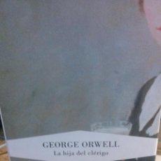 Libros de segunda mano: LA HIJA DEL CLÉRIGO - GEORGE ORWELL - LUMEN EDITORIAL. Lote 221945917