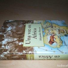 Libros de segunda mano: UNA VOZ EN AFRICA - ALEJANDRO BESCOS - EDHASA Y405. Lote 221948875