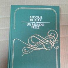 Libros de segunda mano: UN MUNDO FELIZ. ALDOUS HUXLEY. Lote 221953217