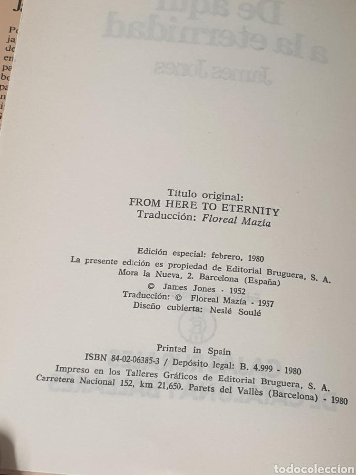 Libros de segunda mano: De aquí a la eternidad James Jones Primera edición 1980 - Foto 3 - 221957240