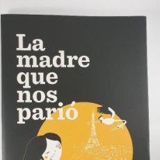 Libros de segunda mano: LIBRO-LA MADRE QUE NOS PARIO-LA QUILES-BRIDGE-2015-VER FOTOS. Lote 221984125