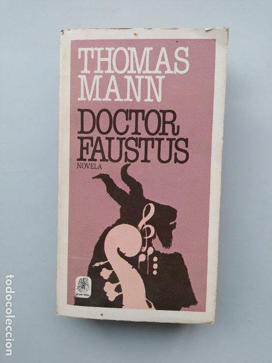 DOCTOR FAUSTUS. - THOMAS MANN. - PLAZA JANÉS. TDK544 (Libros de Segunda Mano (posteriores a 1936) - Literatura - Narrativa - Otros)