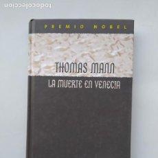Libros de segunda mano: LA MUERTE EN VENECIA. THOMAS MANN. TDK544. Lote 221989638