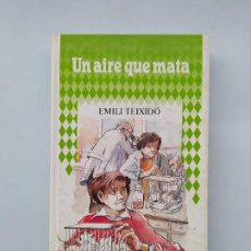 Libros de segunda mano: UN AIRE QUE MATA. EMILI TEIXIDOR. CIRCULO DE LECTORES. TDK544. Lote 221989823