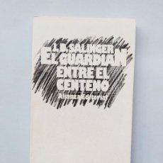 Libros de segunda mano: EL GUARDIAN ENTRE EL CENTENO. J.D. SALINGER. ALIENZA EDITORIAL. TDK544. Lote 221990877