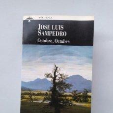 Libros de segunda mano: OCTUBRE, OCTUBRE. JOSÉ LUIS SAMPEDRO. PLAZA JANES. TDK544. Lote 221995683