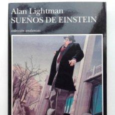 Libros de segunda mano: SUEÑOS DE EINSTEIN - ALAN LIGHTMAN - TUSQUETS EDITORES - 1993 (1ªEDICIÓN). Lote 246453910