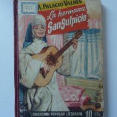 Libros de segunda mano: LA HERMANA SAN SULPICIO //COLECCION POPULAR LITERARIA.Nº 37. Lote 222024935