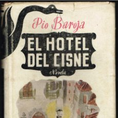 Livres d'occasion: EL HOTEL DEL CISNE - PIO BAROJA - 1946. Lote 222025548