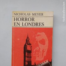 Libros de segunda mano: HORROR EN LONDRES. - NICHOLAS MEYER. ULTRAMAR BOLSILLO. TDK542. Lote 222067998
