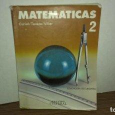 Libros de segunda mano: (A) MATEMÁTICAS 2, CURIEL, TAVERA, VILLAR. Lote 222091933