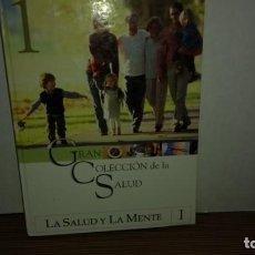 Libros de segunda mano: (A) GRAN COLECCIÓN DE LA SALUD - LA SALUD Y LA MENTE 1. Lote 222091943