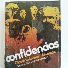 Libros de segunda mano: CONFIDENCIAS. CLAUDIO SÁNCHEZ ALBORNOZ. Lote 222100510