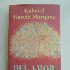 Libros de segunda mano: DEL AMOR Y OTROS DEMONIOS. GABRIEL GARCÍA MÁRQUEZ. Lote 222103325