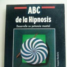 Libros de segunda mano: ABC DE LA HIPNOSIS. DESARROLLE SU POTENCIA MENTAL. ERIC BARONE. Lote 222103833