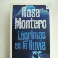 Libros de segunda mano: LÁGRIMAS EN LA LLUVIA. ROSA MONTERO. Lote 222119466