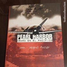 Libros de segunda mano: PEARL HARBOR, DRAMA EN EL PACIFICO, JEAN JACQUES ANTIER. Lote 222337012