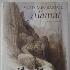 Libri di seconda mano: LIBRO, ALAMUT, VLADIMIR BARTOL, PASTAS DURAS CON SOBRECUBIERTA, 502 PAGINAS. Lote 222339823
