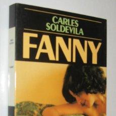 Libros de segunda mano: FANNY - CARLES SOLDEVILA - EN CATALAN. Lote 222363661