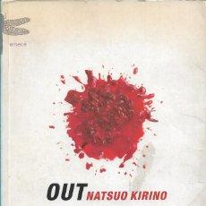 Libros de segunda mano: OUT, NATSUO KIRINO. Lote 222366515