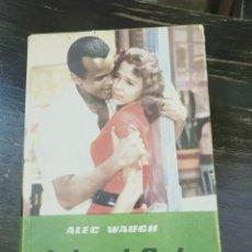 Libros de segunda mano: ISLA AL SOL WAUGH, ALEC PUBLICADO POR EXITO, BARCELONA (1957). NOVELA DEL CARIBE. Lote 222372225